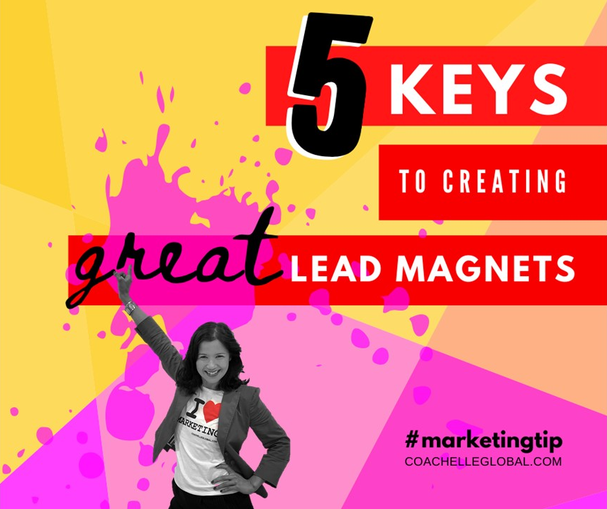 5 keys to creating great lead magnets